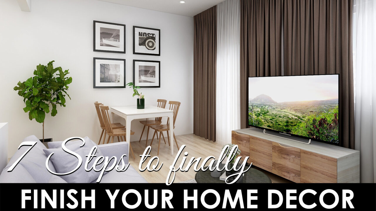 finish your home decor