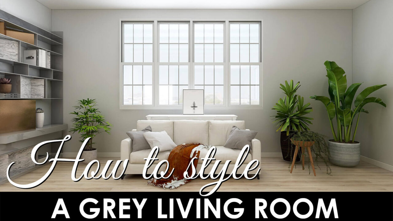 GREY LIVING ROOM STYLING