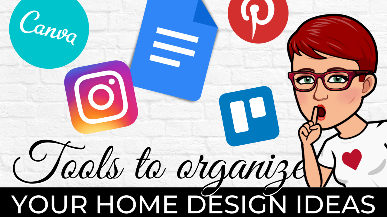 Tools to organize your home design ideas - blog title image